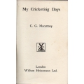 My Cricketing Days by C.G. Macartney