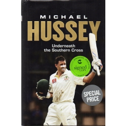 Underneath The Southern Cross by Michael Hussey SIGNED