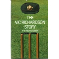 The Vic Richardson Story by Vic Richardson SIGNED