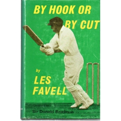 By Hook Or By Cut by Les Favell SIGNED #3
