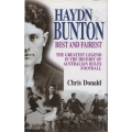 Haydn Bunton - Best and Fairest: The Greatest Legend in the History of Australian Rules Football