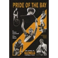 Pride of the Bay: The Story of Glenelg Football Club by John Wood