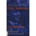 Only Yesterday by Alf Batchelder SIGNED