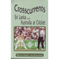 Crosscurrents - Sri Lanka & Australia At Cricket Ltd Edition SIGNED