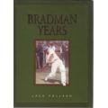 The Bradman Years by Jack Pollard