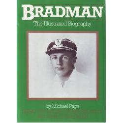 Bradman - The Illustrated Biography