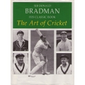 The Art Of Cricket (1990) by Sir Donald Bradman