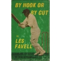 By Hook Or By Cut by Les Favell SIGNED #1