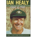 Ian Healy: Hands And Heals - The Autobiography by Ian Healy