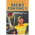 Ricky Ponting's World Cup Diary SIGNED