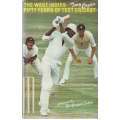 Fifty Years Of test Cricket by Tony Cozier