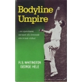 Bodyline Umpire by R.S. Whittington