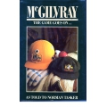 McGilvray: The Game Goes On... SIGNED