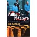 Killing For Pleasure - Snowtown Murders