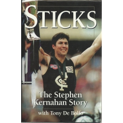 Sticks: The Stephen Kernahan Story by Stephen Kernahan