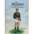 The Master - The Bob Hank Story: Brian Kay