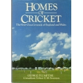 Homes Of Cricket by George Plumptre