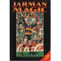 Jarman Magic - The Andrew Jarman Story by Shane Mensford SIGNED BY JARMAN #2