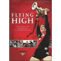 Flying High - The Story of Essendon's 16 Premierships