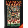 Jarman Magic - The Andrew Jarman Story by Shane Mensfoprd SIGNED BY JARMAN #1