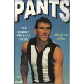 Pants: The Darren Millane Story by Eddie McGuire
