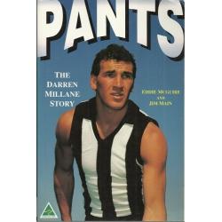 Pants: The Darren Millane Story by Eddie McGuire