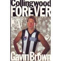 Collingwood Forever by Gavin Brown