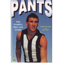 Pants: The Darren Millane Story by Eddie McGuire SIGNED