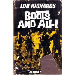 Boots & All by Lou Richards