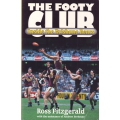 The Footy Club: Inside The Brisbane Bears by Ross Fitzgerald