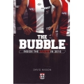 The Bubble - Inside The Saints In 2010 by David Misson