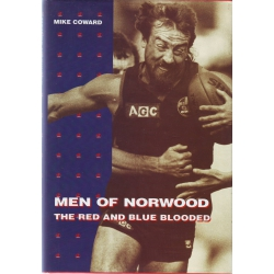 Men Of Norwood by Mike Coward