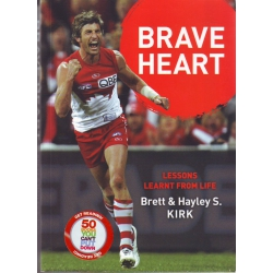 Brave Heart: Lessons Learnt from Life by Brett Kirk