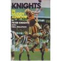Knights In Muddy Armour by Peter Knights