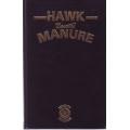 Hawk Manure: Funny Footy Yarns Etc by Doug Hawkins LTD EDITION SIGNED