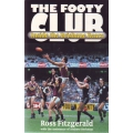 The Footy Club: Inside The Brisbane Bears by Ross Fitzgerald SIGNED