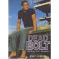 Dead Bolt by Glenn Manton SIGNED #4