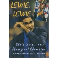 Lewie, Lewie by Gary Stocks SIGNED BY CHRIS LEWIS