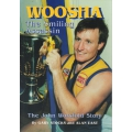 Woosha - The John Worsfold Story SIGNED BY WORSFOLD