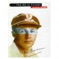 The Art Of Cricket: Anniversary Edition (1998) by Sir Donald Bradman