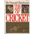The Art Of Cricket: Revised Edition (1984) by Sir Donald Bradman