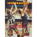 Just Crackers: Keenan and Football by Ray Carroll