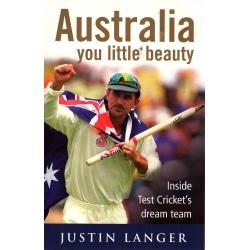 Australia You Little Beauty by Justin Langer