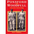 Ponsford and Woodfull - A Premier Partnership by Marc Fiddian