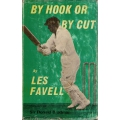 By Hook Or By Cut by Les Favell SIGNED #2