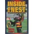 Inside The Nest: Behind The Scenes At The Adelaide Football Club by Trevor Jaques