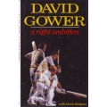 A Right Ambition by David Gower
