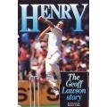Henry: The Geoff Lawson Story by Geoff Lawson