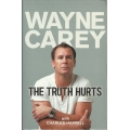 Wayne Carey: The Truth Hurts