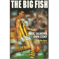 The Big Fish: Paul Salmon's Own Story